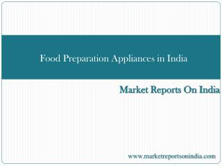 Food Preparation Appliances in India