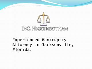 Experienced Bankruptcy Attorney in Jacksonville, Florida.