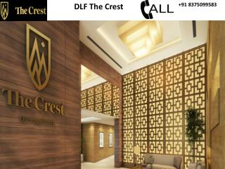 DLF THE CREST Properties| Luxury Project: