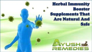 Herbal Immunity Booster Supplements That Are Natural And Saf