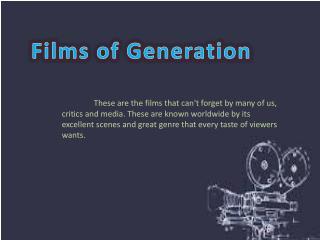 Films of Generation