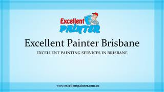 Excellent Painting Services In Brisbane