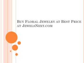 Buy-Floral-Jewelry-at-Best-Price-at-jewelsnext-com