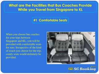 What are the facilities that bus coaches provide while you t