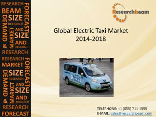 Global Electric Taxi Market Demand, Forecast 2014-2018