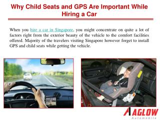 Why child seats and GPS are important while hiring a car