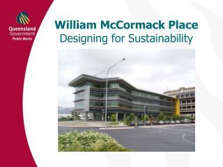 William McCormack Place Designing for Sustainability