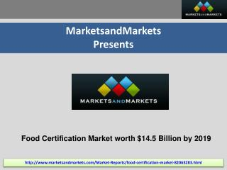 Food Certification Market by Type, Application, & Region - 2