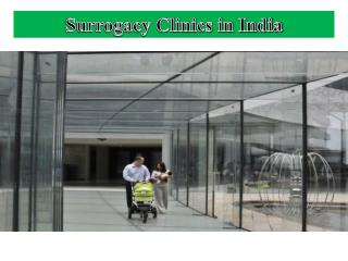 Surrogacy Clinics in India
