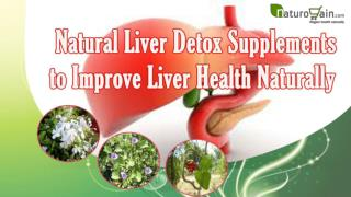 Natural liver detox supplements to improve liver health natu