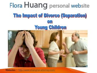 The Impact of Separation on Young Children