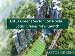 Lotus Greens New Launch Sector 150 Noida