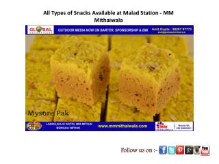 All Types of Snacks at Malad Station - MM Mithaiwala