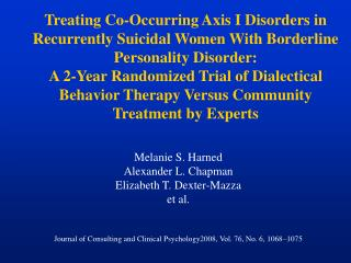 Melanie S. Harned Alexander L. Chapman  Elizabeth T. Dexter-Mazza et al. Journal of Consulting and Clinical Psychology20