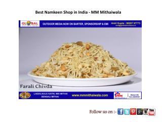 Best Namkeen Shop in India - MM Mithaiwala