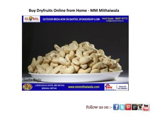 Buy Dryfruits Online from Home - MM Mithaiwala
