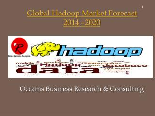 Global Hadoop Market | Forecast 2014-2020