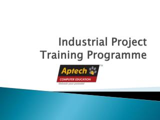 Industrial Project Training Programme