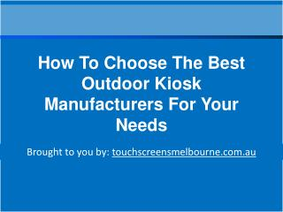 How To Choose The Best Outdoor Kiosk Manufacturers