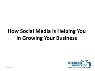 How Social Media is Helping You in Growing Your Business