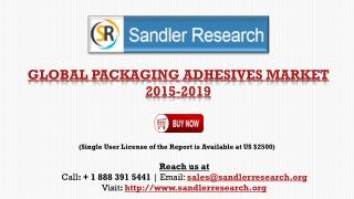 Packaging Adhesives Market to Grow at 5.85% CAGR by 2019