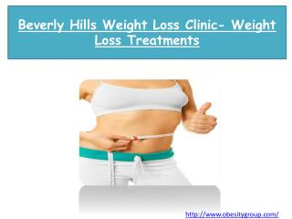 Beverly Hills Weight Loss Clinic- Weight Loss Treatments