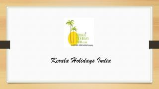 Kerala holidays India