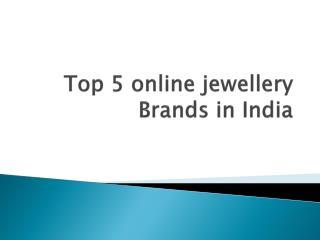 Top 5 Online Jewellery Brands in India