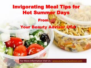 Invigorating Meal Tips for Hot Summer Days