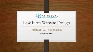 Law Firm website design - pathlegal