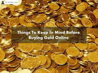 6 Points to Keep In Mind Before Buying Gold Online
