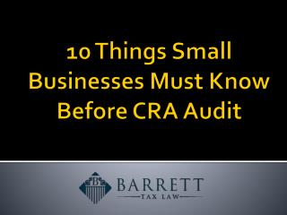 10 Things Small Businesses Must Know Before CRA Audit