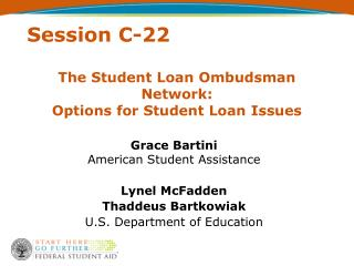 The Student Loan Ombudsman Network:  Options for Student Loan Issues