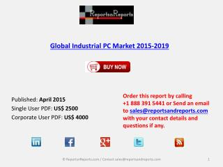 Global Industrial PC Market Growth Drivers Analysis 2019