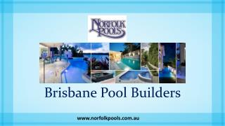 Brisbane Pool Builders - Norfolk Pools