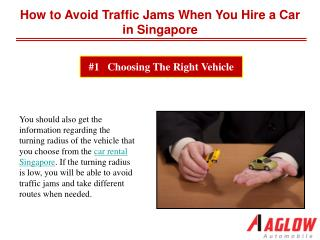 How to avoid traffic jams when you hire a car in Singapore