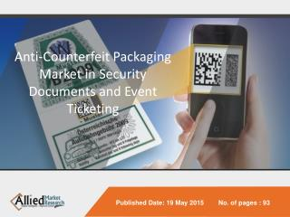 Global Anti-Counterfeit Packaging Market Security Document