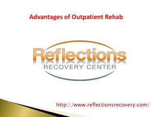 Advantages of Outpatient Rehab