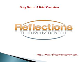 Drug Detox: A Brief Overview