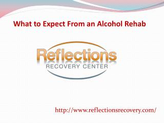What to Expect From an Alcohol Rehab
