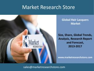 Global Market for Hair Lacquers to 2017