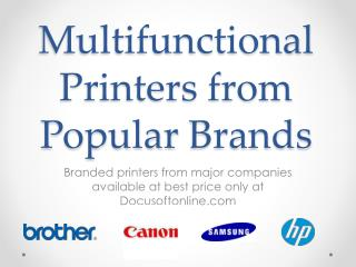 Multifunctional Printers from Popular Brands