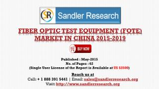 China Fiber Optic Test Equipment (FOTE) Market Profiled are