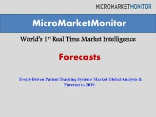 Event-Driven Patient Tracking Systems Market Global Analysis