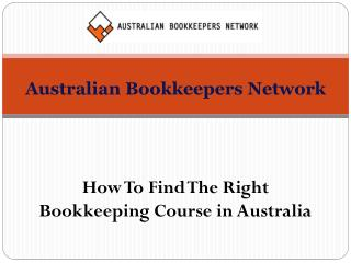 How To Find The Right Bookkeeping Course in Australia