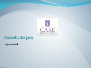 Cosmetic Surgery in Hyderabad