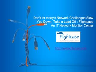 Flightcase An IT Network Monitoring Center