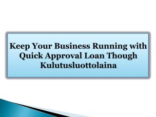 Keep Your Business Running with Quick Approval Loan