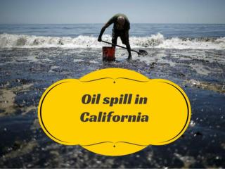 Oil spill in California