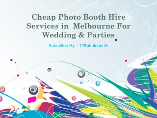 Cheap Photo Booth Hire Services in  Melbourne For Wedding &
